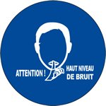 Attention Haut Niveau de Bruit