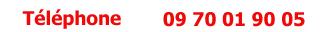 tel : 0805 111 570 - Appel Gratuit depuis un poste fixe